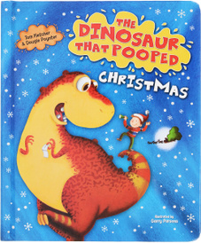 The Dinosaur That Pooped Christmas,