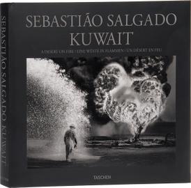 Sebastiao Salgado: Kuwait: A Desert on Fire,