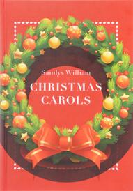 Christmas Carols / Рождественские колядки, Sandys William