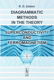 Diagrammatic Methods in the Theory of Superconductivity and Ferromagnetism,