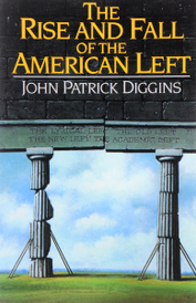 The Rise and Fall Of The American Left,