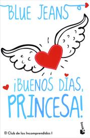Buenos Dias, Princesa!,