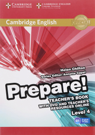 Cambridge English Prepare! Level 4 B1: Teacher's Book (+ DVD),