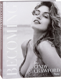 Becoming by Cindy Crawford,