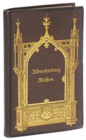 Albrechtsburg zu Meissen. Альбом видов,