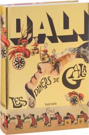 Dali: Les Diners de Gala,