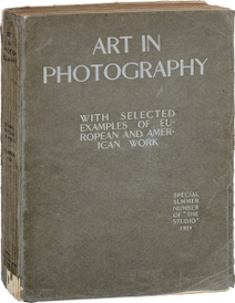Art in Photography with selected Examples of European and American Work,