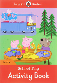 Peppa Pig: School Trip: Activity Book: Level 2,