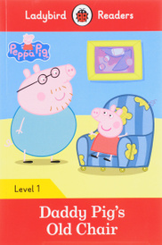 Peppa Pig: Daddy Pig's Old Chair: Level 1,