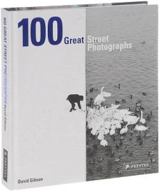 100 Great Street Photographs,