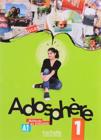 Adosphere: Livre de L'Eleve (+ CD),