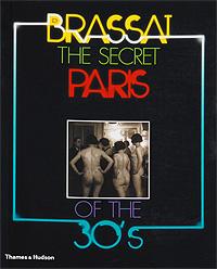 The Secret Paris of the 30's,