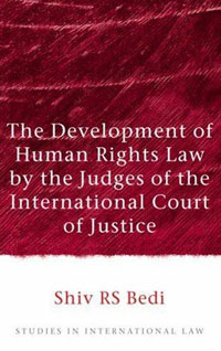 The Development of Human Rights Law by the Judges of the International Court of Justice,