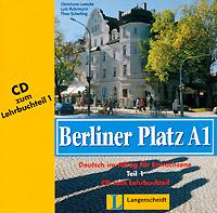 Berliner Platz A1: Deutsch im Alltag fur Erwachsene: Teil 2 (аудиокурс на CD),