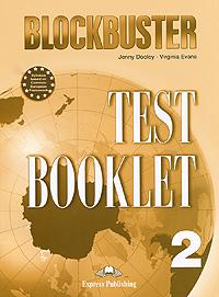 Blockbuster 2: Test Booklet, Jenny Dooley, Virginia Evans