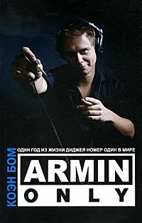 Armin Only. Один год из жизни диджея номер один в мире, Коэн Бом
