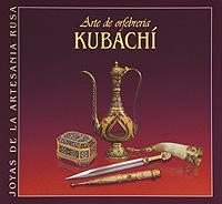 Arte de orfebreria: Kubachi,