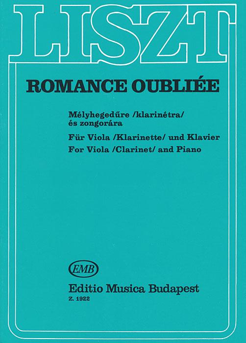 Liszt: Romance Oubliee Mmelyhegedure klarinetra es zongorara fur Viola klarinette und Klavier, Ferenc Liszt
