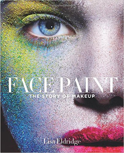 Face Paint: The Story of Makeup,