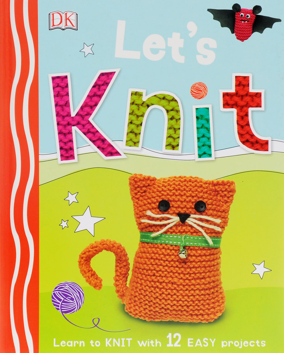 Let's Knit: Learn to Knit with 12 Easy Projects,
