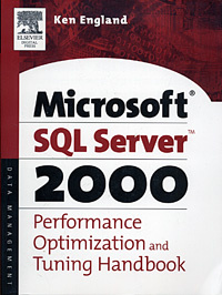 Microsoft SQL Server 2000 Performance Optimization and Tuning Handbook