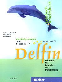 Delfin. Lehrbuch + Arbeitsbuch: Teil 1. Lektion 1-7. Niveaustufe A1 (+ CD)
