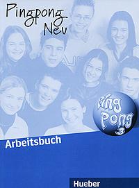 Pingpong neu 3: Arbeitsbuch