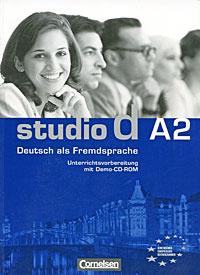 Studio d A2: Deutsch als Fremdsprache: Unterrichtsvorbereitung (+ CD-ROM)