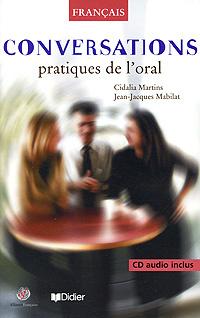 Conversations pratiques de l'oral (+ CD)