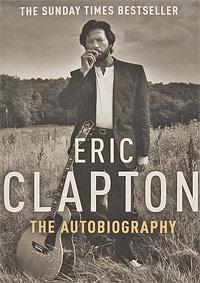 Eric Clapton: Autobiography