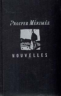 Prosper Merimee. Nouvelles