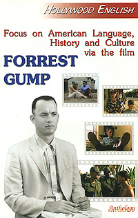 """Focus on American Language, History and Culture via the Film """"Forrest Gump"""""""