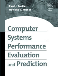 Computer Systems Performance Evaluation and Prediction,