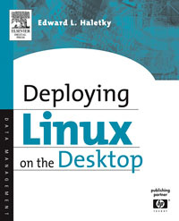 Deploying LINUX on the Desktop,