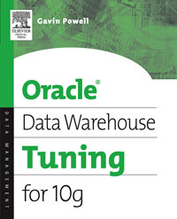 Oracle Data Warehouse Tuning for 10g,