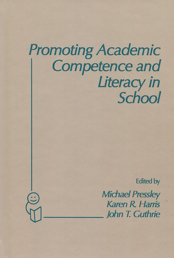 Promoting Academic Competence and Literacy in School,
