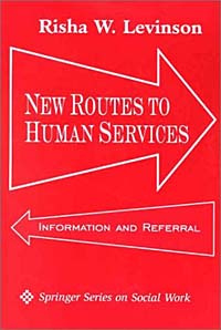 New Routes to Human Services: Information and Referral