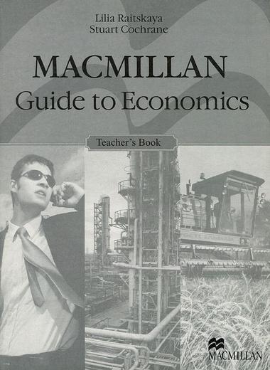 Macmillan Guide to Economics: Teacher's Book