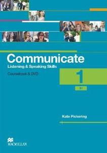 Communicate 1: Listening and Speaking Skills: Coursebook