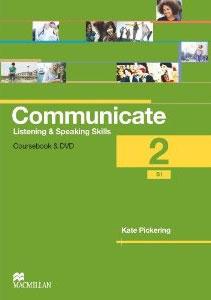 Communicate 2: Listening and Speaking Skills: Coursebook (+ DVD-ROM)
