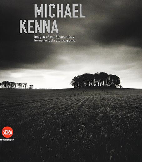 Michael Kenna: Images of the Seventh Day / Michael Kenna: Immagini del settimo giorno