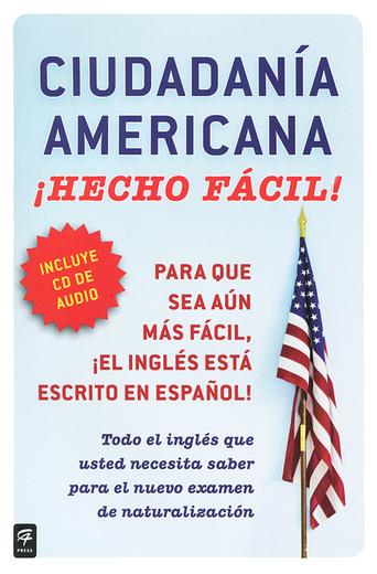 Ciudadania Americana Hecho facil (+ CD)