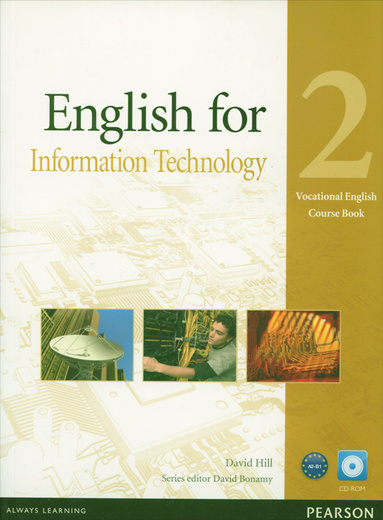 English for Information Technology: Level 2: Course Book (+ CD-ROM)