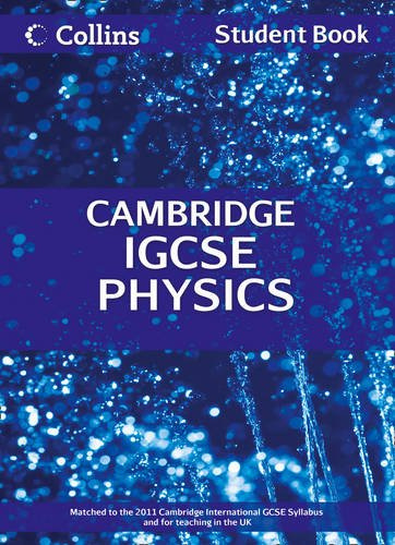 Collins Igcse Physics: Cambridge International Examinations: Student Book