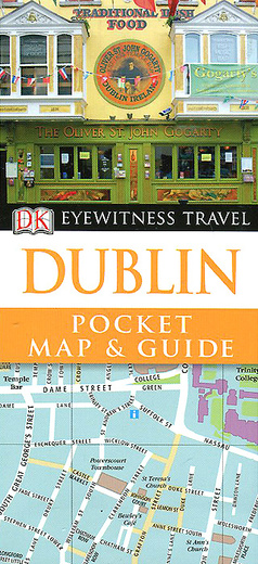 Dublin: Pocket Map and Guide