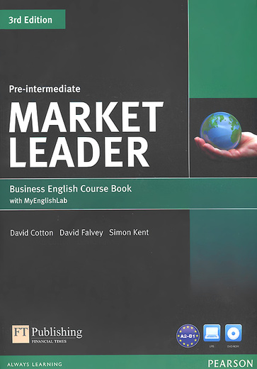 Market Leader: Pre-Intermediate Business English: Course Book with My English Lab (+ DVD-ROM)