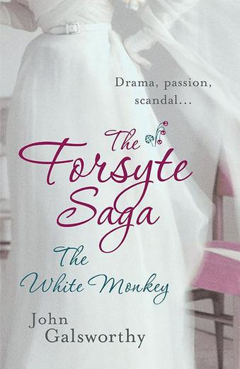 The Forsyte Saga: The White Monkey