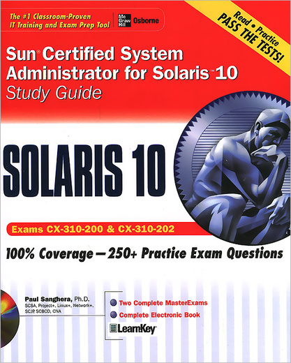 Sun Certified System Administrator for Solaris 10: Study Guide (+ CD-ROM)