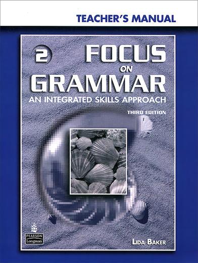 Focus on Grammar 2: Teacher's Manual (+ CD-ROM)
