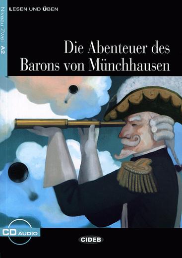 Die Abenteuer des Barons Munchhausen: Niveau Zwei A2 (+ CD)